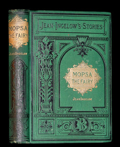 1887 Scarce Victorian Book - MOPSA THE FAIRY by Jean Ingelow. Illustrated.