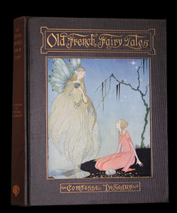 1920 Rare 1stED Book - Old French Fairy Tales by the Comtesse De Segur illustrated by Virginia Frances Sterrett.