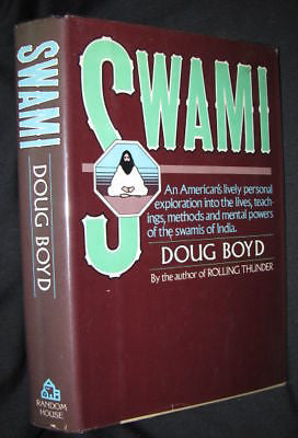 1976 - Dough Boyd -  An American's exploration into the mental powers of the swamis of India