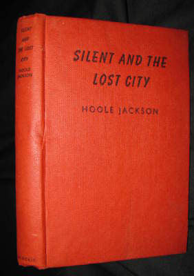 1959 - Hoole Jackson - Silent and the Lost City