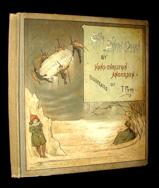 1883 Scarce Victorian Book -  The Snow Queen by Hans Christian Andersen illustrated by T. Pym