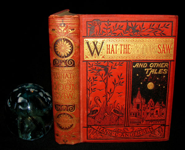 1870's Scarce Victorian Edition - Hans Christian Andersen - What the Moon Saw and Other Tales