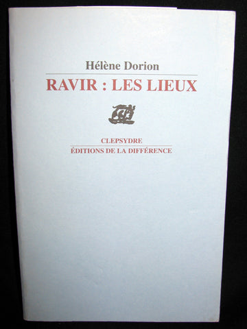 2005 French Poetry Book - Ravir: Les Lieux - Helene Dorion - First Edition