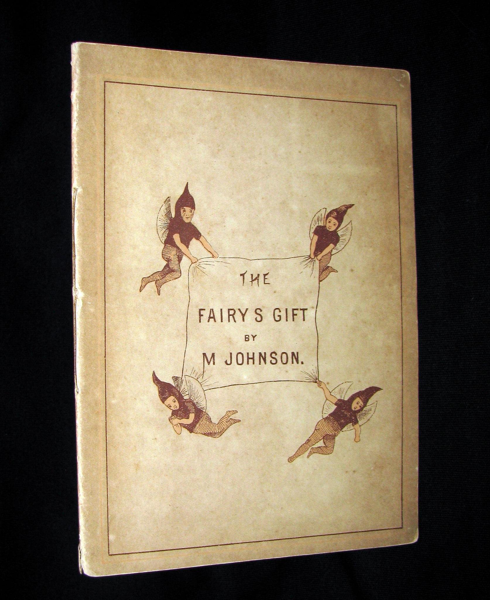1883 Scarce Victorian Booklet - The Fairy's Gift by M. Johnson (Johnston) A Knitting Fairy Tale
