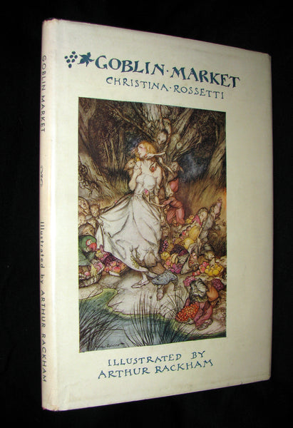 1933 1st American Edition - Goblin Market by Christina Rossetti illustrated by Arthur Rackham