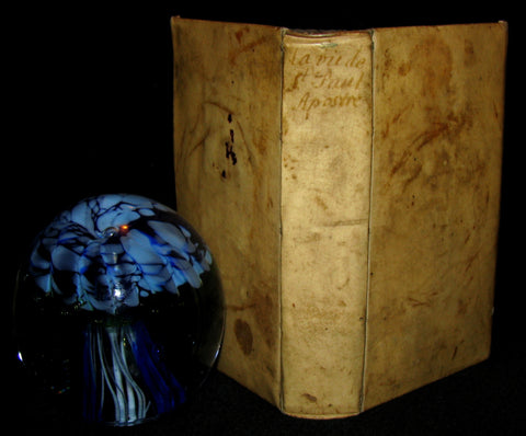 1647 Rare 1stED French Vellum Book - La Vie de l'apostre Saint Paul, Paul the Apostle's Life