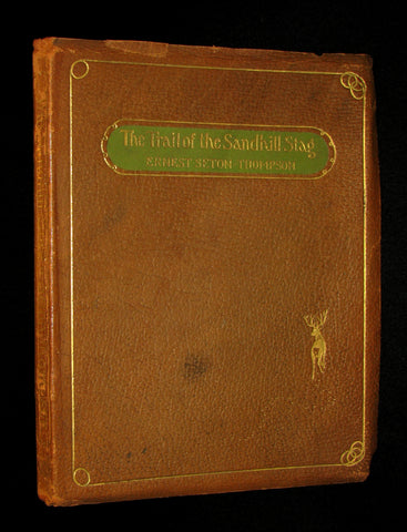 1899 Rare Limited First Edition - The Trail of the Sandhill Stag by Ernest Thompson Seton #52/250