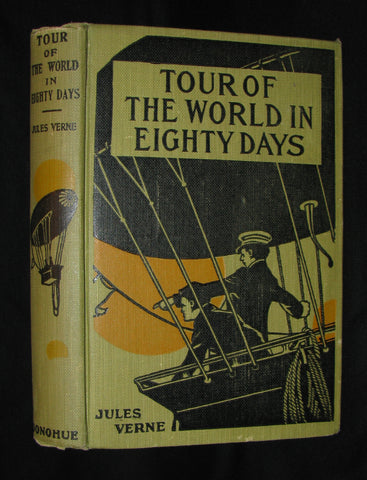 1918 Rare Book - The Tour of the World in Eighty Days by Jules Verne - Rare edition