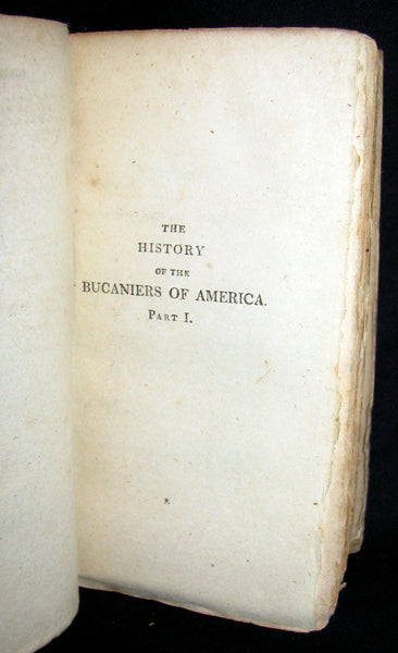 1810 Rare Book - Exquemelin - THE HISTORY OF THE BUCANIERS (BUCCANIERS) OF AMERICA - PIRATES
