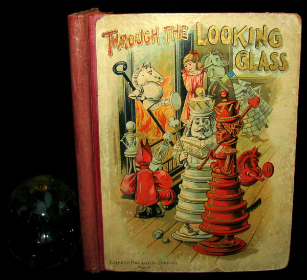 1898 Rare Victorian Book - Through The Looking Glass And What Alice Found There published by Lothrop