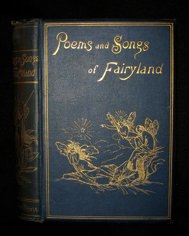 1888 Rare Victorian Book - SONGS AND POEMS OF FAIRYLAND. An Anthology of English Fairy Poetry.
