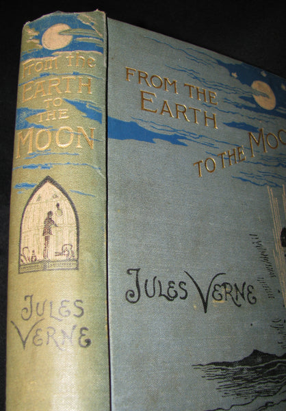 1896 Rare Book - JULES VERNE - From the Earth to the Moon, Direct in 97 hours 20 minutes