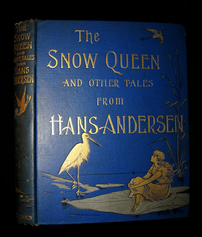 1894 Scarce Victorian Book -  Hans Christian Andersen's Snow Queen And Other Fairy Tales. Illustrated by E. A. Lemann.