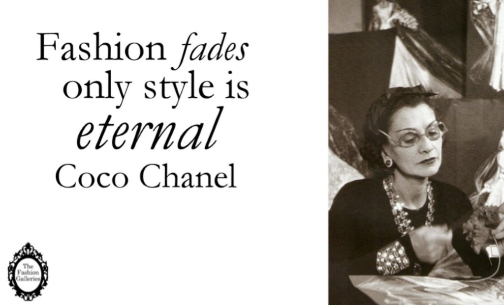 """I don't do fashion. I am fashion."" - Coco Chanel"