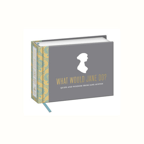 What Would Jane Do? Quips and Wisdom for Jane Austen - The New York Public Library Shop