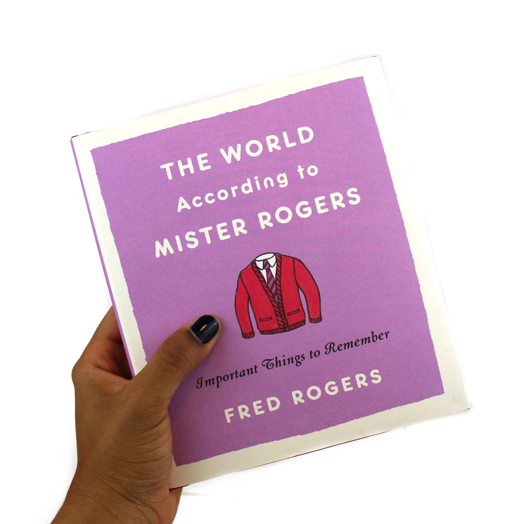 The World According to Mister Rogers: Important Things to Remember - The New York Public Library Shop