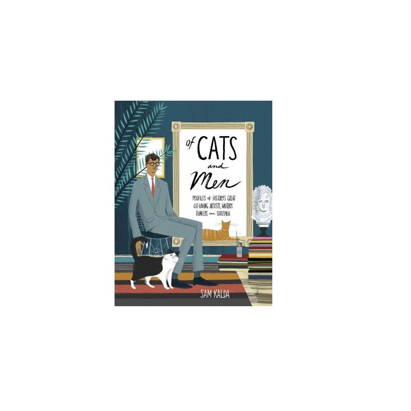 Of Cats and Men: Profiles of History's Great Cat-Loving Artists, Writers, Thinkers, and Statesmen - The New York Public Library Shop