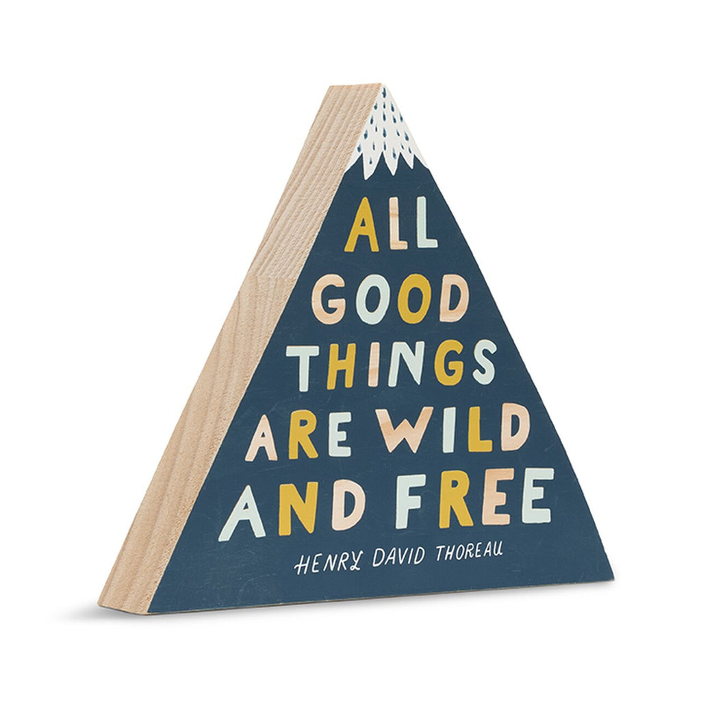 All Good Things Are Wild and Free Desk Art