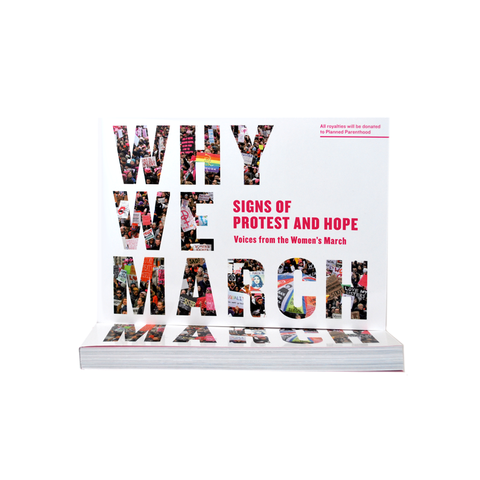 Why We March: Signs of Protest and Hope - The New York Public Library Shop