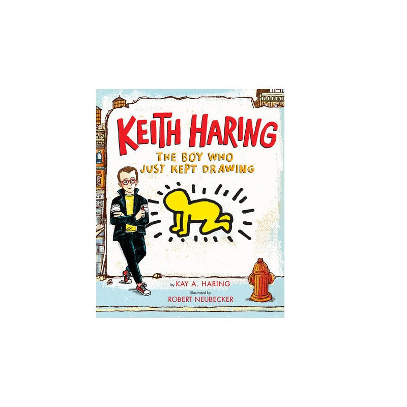 Keith Haring: The Boy Who Just Kept Drawing - The New York Public Library Shop