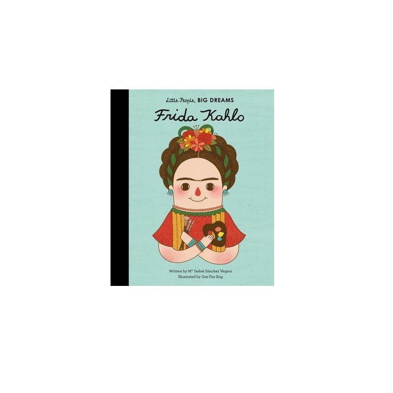 Frida Kahlo: Little People, Big Dreams - The New York Public Library Shop