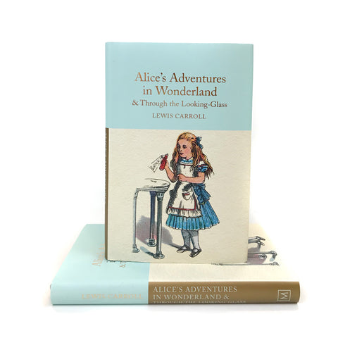 Alice's Adventures in Wonderland & Through the Looking-Glass - Macmillan Collector's Library