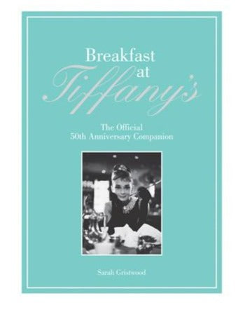 Breakfast at Tiffany`s 50 Anniv HC