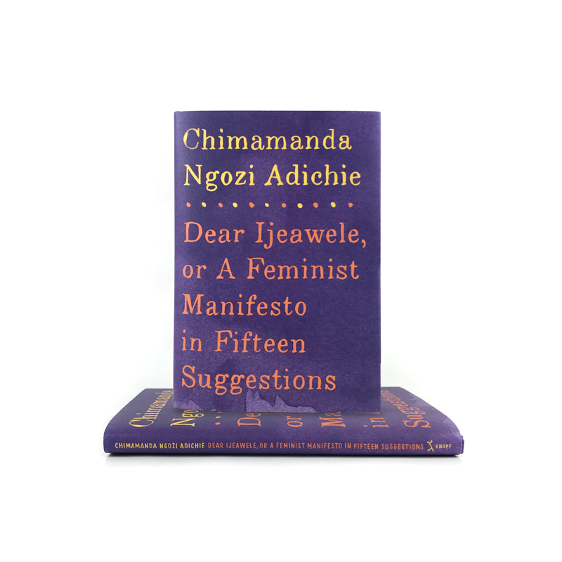 Dear Ijeawele, or A Feminist Manifesto in Fifteen Suggestions - The New York Public Library Shop