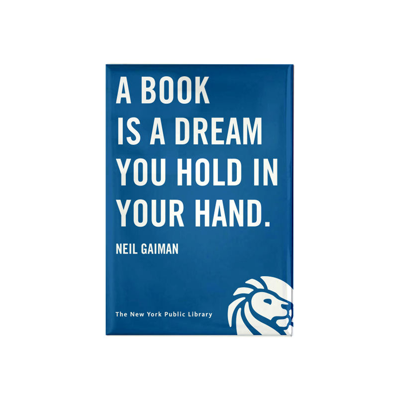 "Quote on blue background magnet. Library logo at the bottom right corner. Small text at the bottom reads ""The New York Public Library"""
