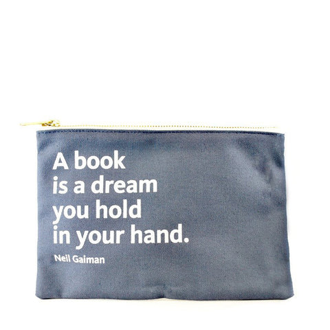 Quote on gray background pouch.