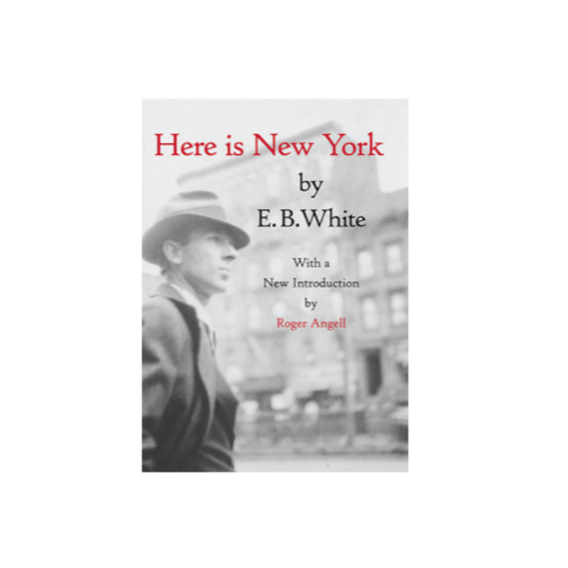 here is new york by e.b. white essay I took the kindle version of eb white's essay here is new york on the treadmill with me this morning and i didn't want to get off.