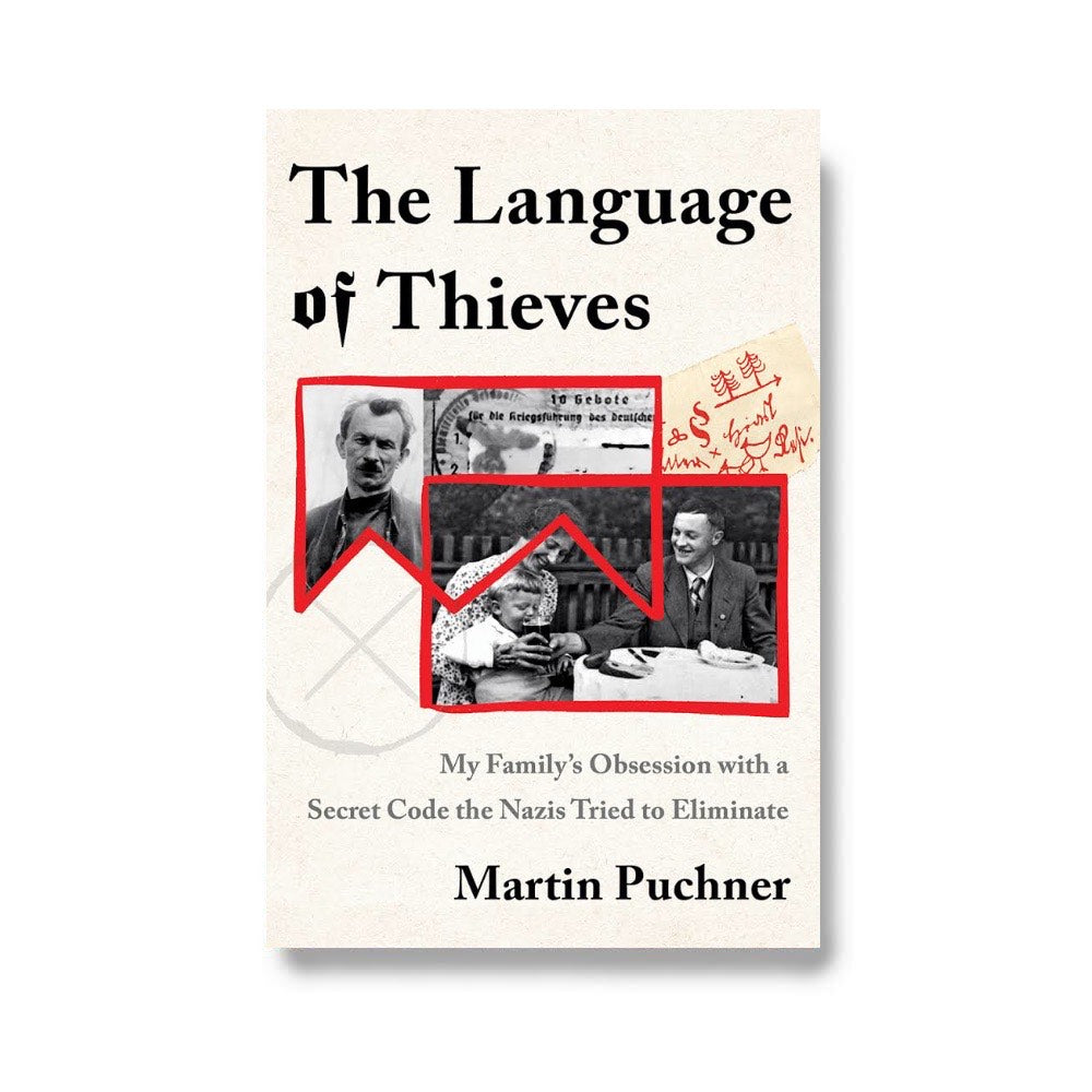 Pre-Order: The Language of Thieves: My Family's Obsession with a Secret Code the Nazis Tried to Eliminate