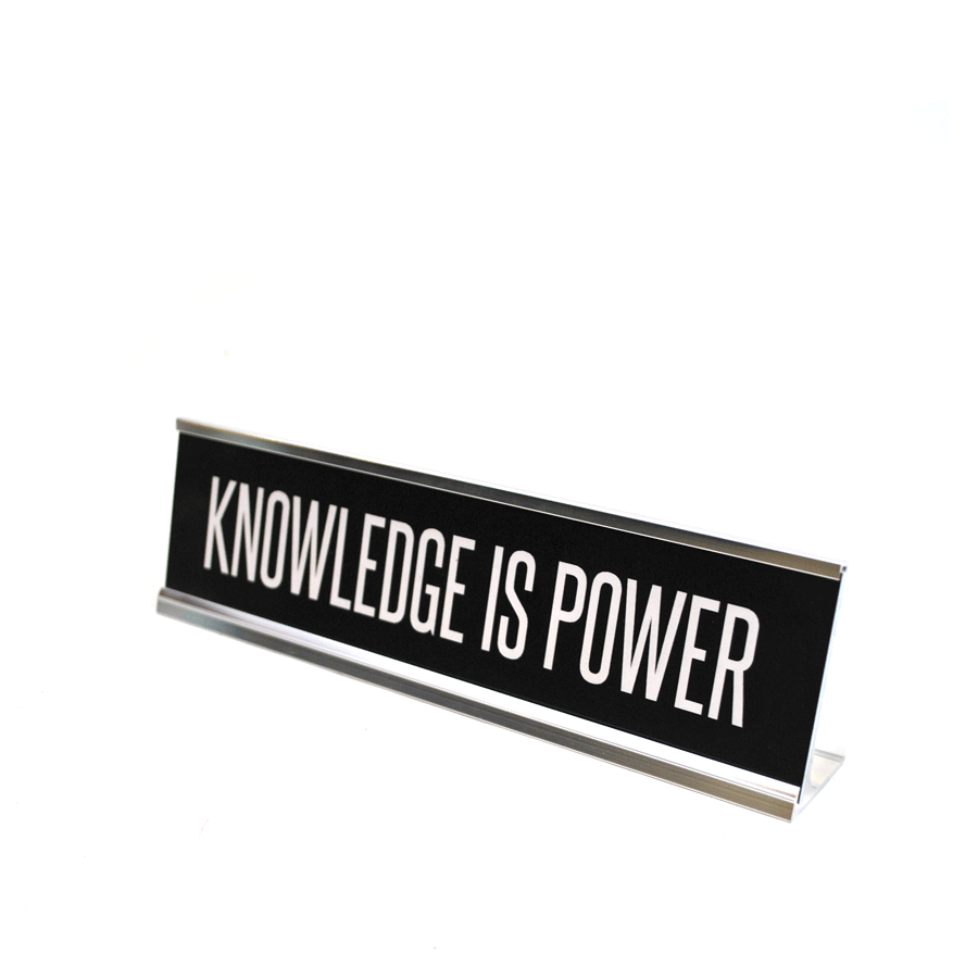 Knowledge is Power Desk Plate - The New York Public Library Shop