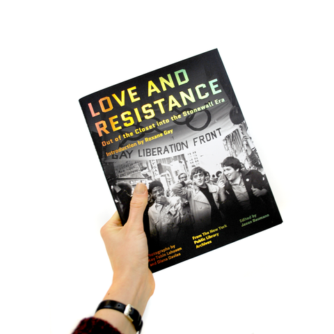 Love and Resistance: Out of the Closet Into the Stonewall Era - The New York Public Library Shop