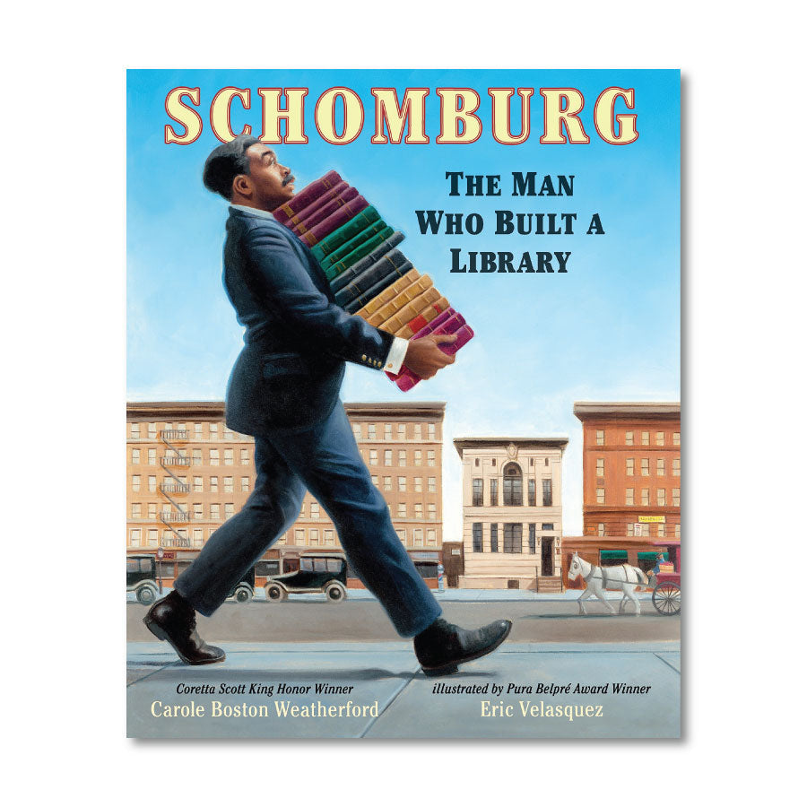Schomburg: The Man Who Built a Library (paperback)