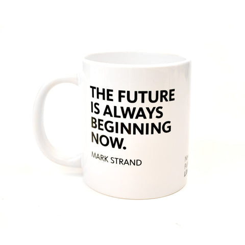 Quote in black letters on white background mug.