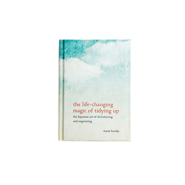 The Life-Changing Magic of Tidying Up: The Japanese Art of Decluttering and Organizing - The New York Public Library Shop