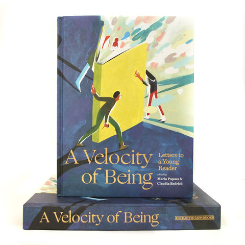 SIGNED A Velocity of Being: Letters to a Young Reader