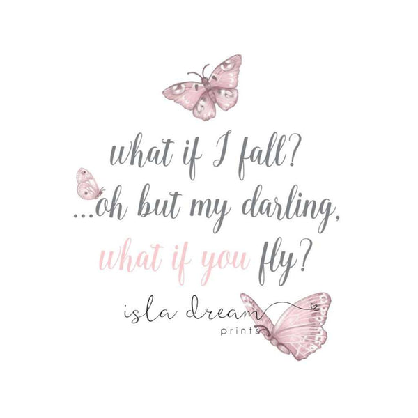 Butterfly Quote print, by Isla Dream Prints. Australian Art Prints. Green Door Decor.  www.greendoordecor.com.au