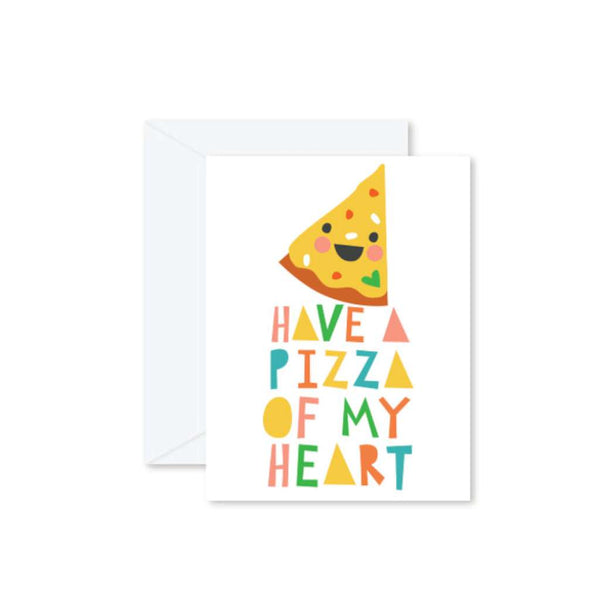 HMM Card - Have a Pizza of my Heart