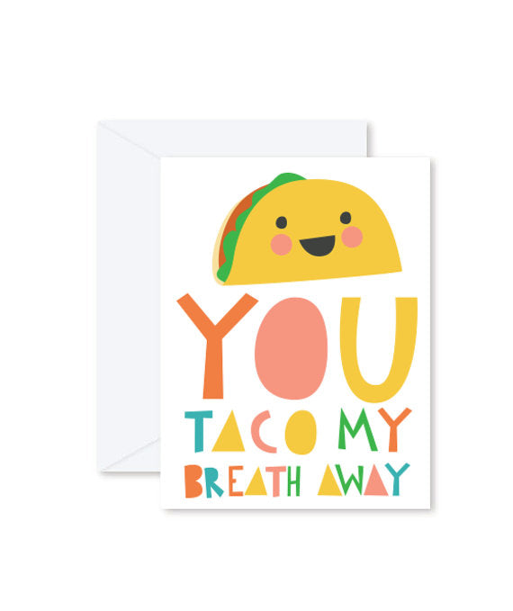 HMM Card - You Taco my Breath Away