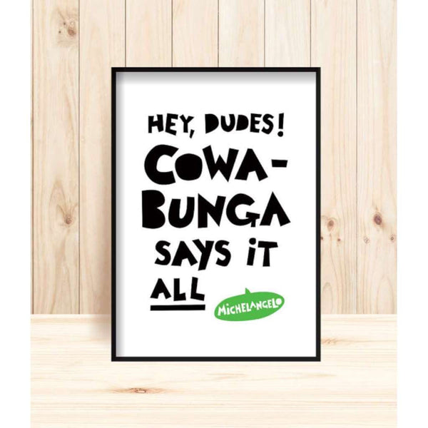'Teenage Mutant Ninja Turtle - Michaelangelo Quote' Print