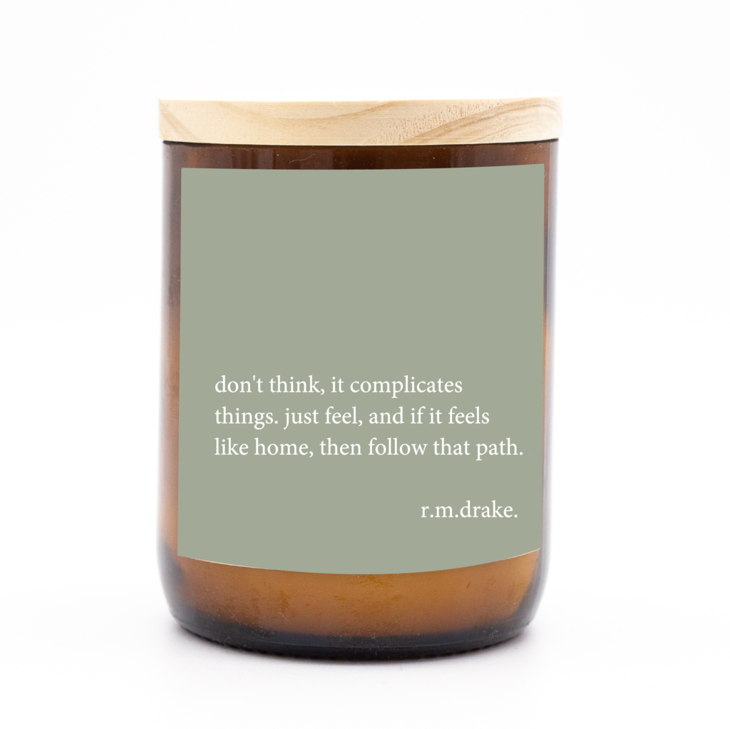 Don't Think...Just Feel - Quote Candle. Australian Art Prints and Homewares. Green Door Decor. www.greendoordecor.com.au