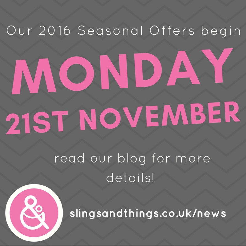2016 Seasonal Offers start Monday 21st November!