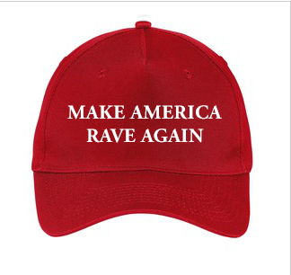 Official Make America Rave Again Cap