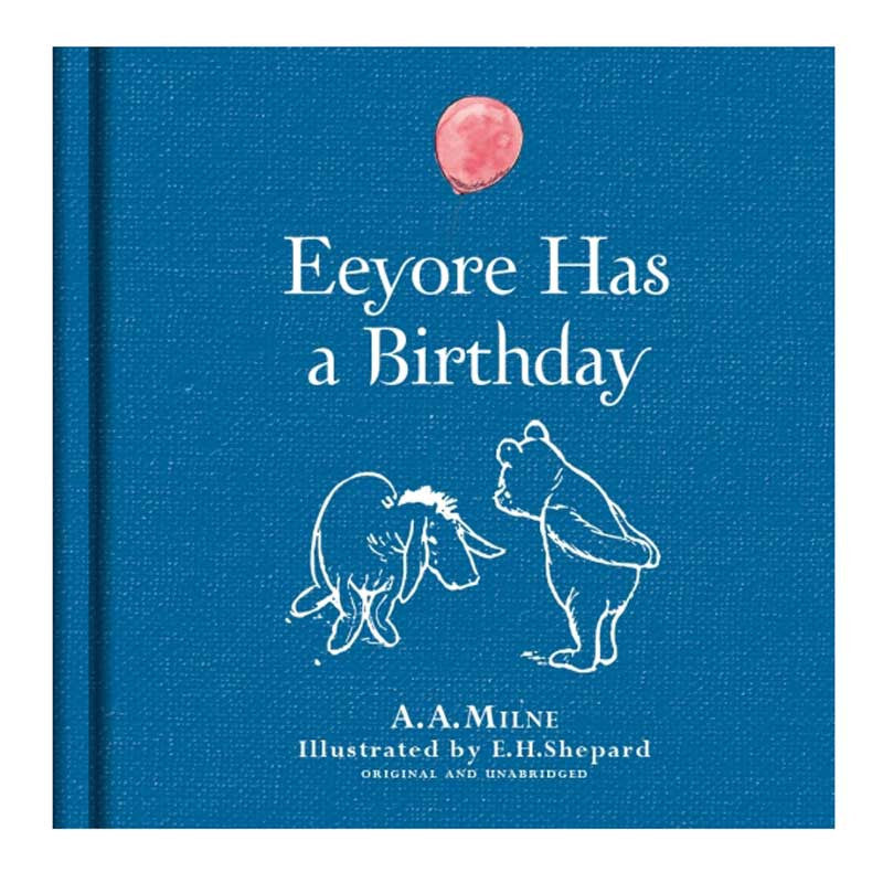 Eeyore has a Birthday (Linen ed)