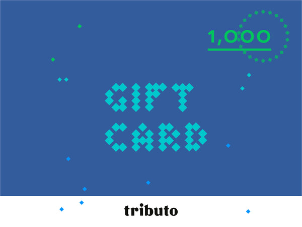 TRIBUTO  Gift card