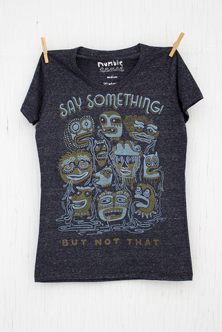 Say Something - Onyx Women's T-shirt