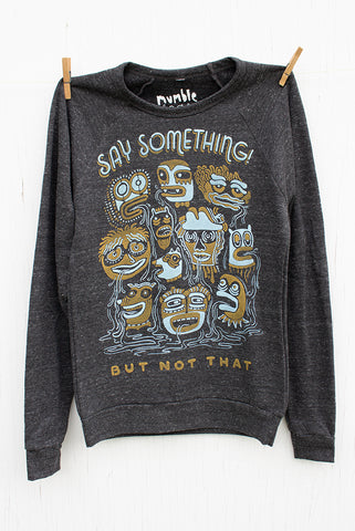 Say Something - Onyx Unisex Fleece Pullover