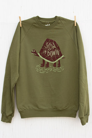 Slow it Down - Moss Green Unisex Pullover